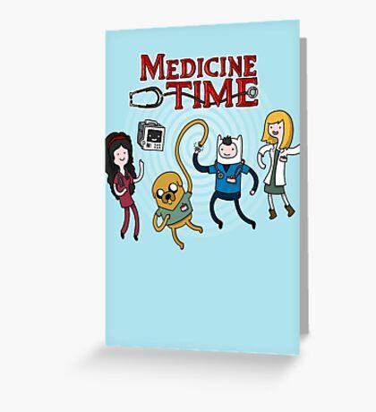 Medicine Time! Greeting Card