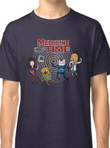 Medicine Time! Classic T-Shirt
