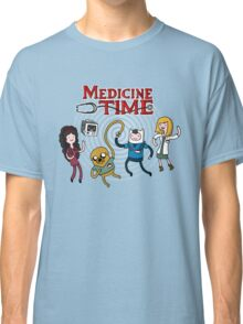 Medicine Time! Classic T-Shirt