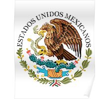 Mexican seal or coat of arms, Authentic version Poster