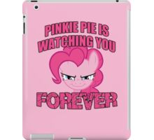 Pinkie Pie is Watching You Forever iPad Case/Skin