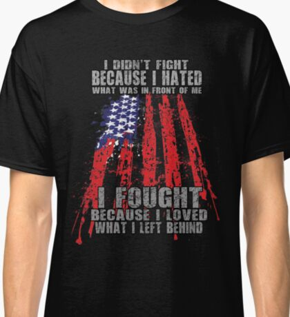 Fight For Love Veterans Classic T-Shirt