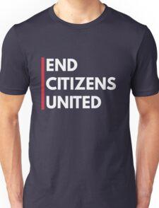 End Citizen's United Unisex T-Shirt