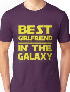 Best girlfriend in the Galaxy Unisex T-Shirt