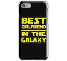 Best girlfriend in the Galaxy iPhone Case/Skin