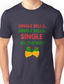 Single Bells - Funny Christmas Unisex T-Shirt