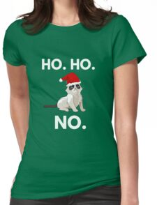 Ho. Ho. No. Funny Christmas Cat Womens Fitted T-Shirt