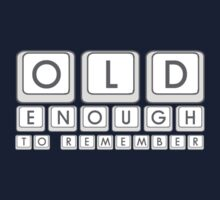 Old Enough To Remember Kids Tee