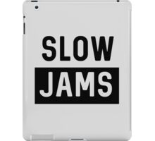 Slow Jams iPad Case/Skin