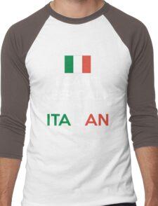I Can't Keep Calm. I'm Italian. Men's Baseball ¾ T-Shirt