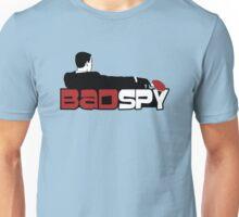 Bad Spy Unisex T-Shirt