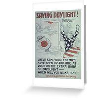 Vintage poster - Saving Daylight! Greeting Card