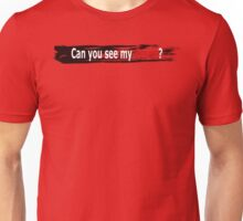CAN YOU SEE MY DESIRE? Unisex T-Shirt