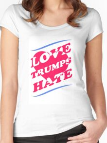 Love TRUMPS Hate! Women's Fitted Scoop T-Shirt