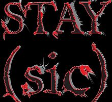 Stay (sic) by amanda metalcat dodds