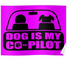 Dog-Co-Pilot-Puppy-Funny Poster