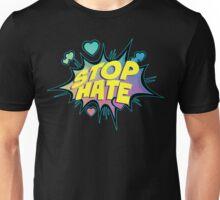 Stop Hate Unisex T-Shirt