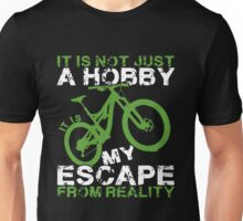 Bicycle Mtb Is Not Just A Hobby Unisex T-Shirt