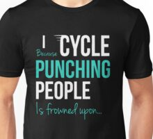 Bicycle Punching People Is Frowned Upon Unisex T-Shirt