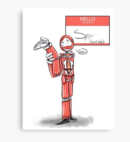 Hello my name is Spy Canvas Print