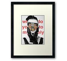 WDYGTML(?) Framed Print