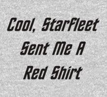 Cool, Starfleet Sent Me A Red Shirt (black text) One Piece - Long Sleeve