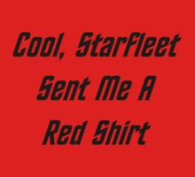 Cool, Starfleet Sent Me A Red Shirt (black text) One Piece - Long Sleeve