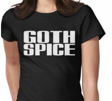 Goth Spice Womens Fitted T-Shirt