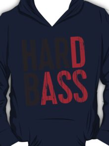 Hard Bass T-Shirt