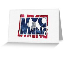 Wyoming Typographic Map Flag Greeting Card