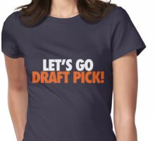 Let's Go Draft Pick! (CHI White/Orange) Womens Fitted T-Shirt