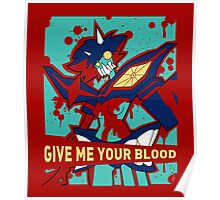 GIVE ME YOUR BLOOD (unboxed) Poster