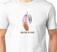 Water is life - life is water shirt  Unisex T-Shirt