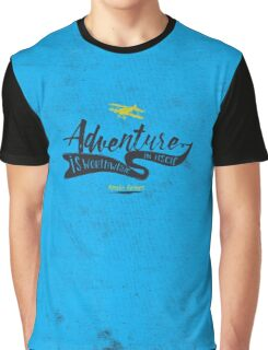 Adventure quote Graphic T-Shirt