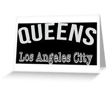 Queens Los Angeles City Greeting Card