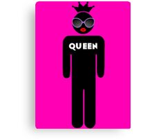 Don't Be A Drag, Just Be A Queen Canvas Print