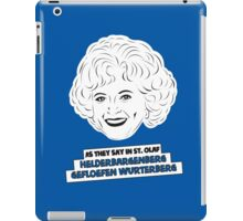 The Golden Girls - Rose Nylund - Betty White - As They Say in St. Olaf... iPad Case/Skin