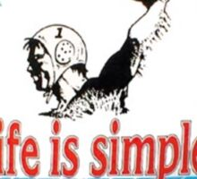 Life is simple water polo Sticker