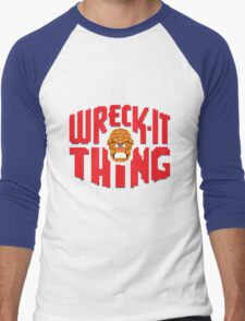 Wreck-it time! (Red Edition) Men's Baseball ¾ T-Shirt