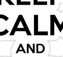 Keep Calm and Shoot Raw Sticker