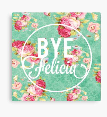 Vintage Fabric Floral Bye Felicia Canvas Print