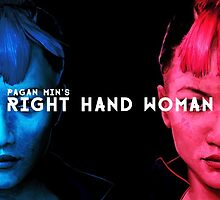 Far cry 4 - Pagans min right hand woman  by RainbowSlap