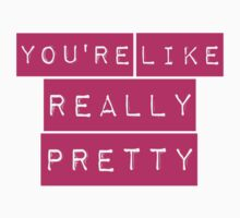 Mean Girls You're Like Really Pretty One Piece - Short Sleeve