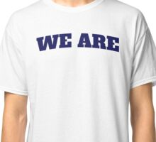 WE ARE Classic T-Shirt