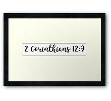 2 Corinthians 12:9 Framed Print