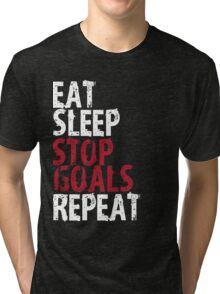 Eat Sleep Stop Goal Goals Repeat T-Shirt Gift For Team Player Goalie Sport Funny Gift Soccer Lacrosse Hockey Tri-blend T-Shirt
