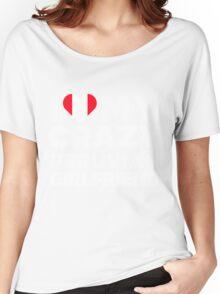 I Love My Crazy Peruvian Girlfriend Peru Native T-Shirt Women's Relaxed Fit T-Shirt