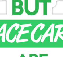 Education is important, but race cars are importanter! (5) Sticker