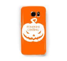 Pumpkin Are Coming Samsung Galaxy Case/Skin