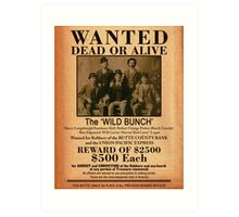 The Wild Bunch Wanted Poster Art Print